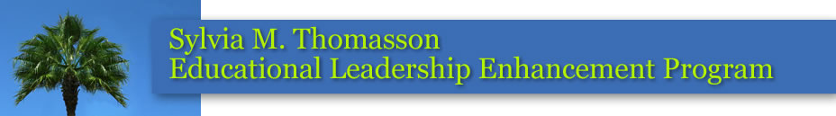 Sylvia M. Thomasson Educational Leadership Enhancement Program